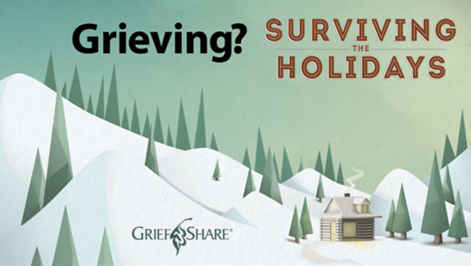 Grief Share | Surviving the Holidays