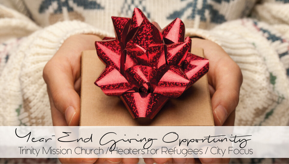 Year-End Giving Opportunities 2017