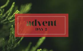 ADVENT | Day 2