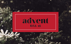 ADVENT | Day 18