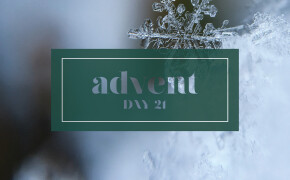ADVENT | Day 21