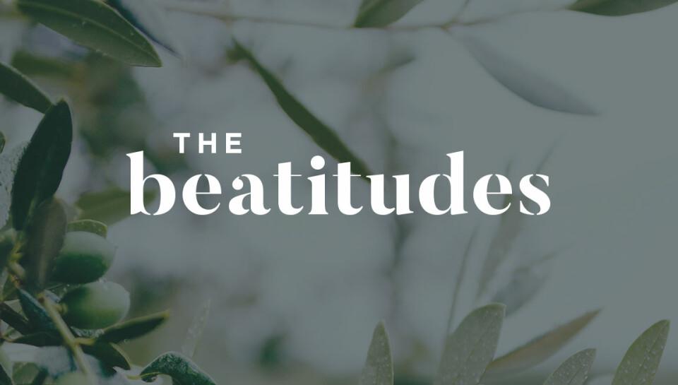The Beatitudes Sermon Series