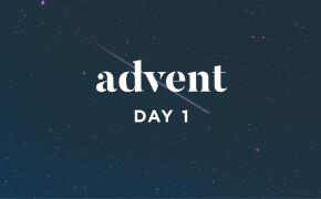 ADVENT 2019 | He Dwelt Among Us