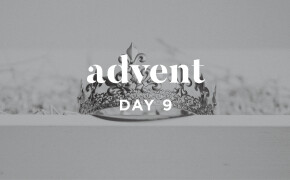 ADVENT 2019 | The Ultimate King