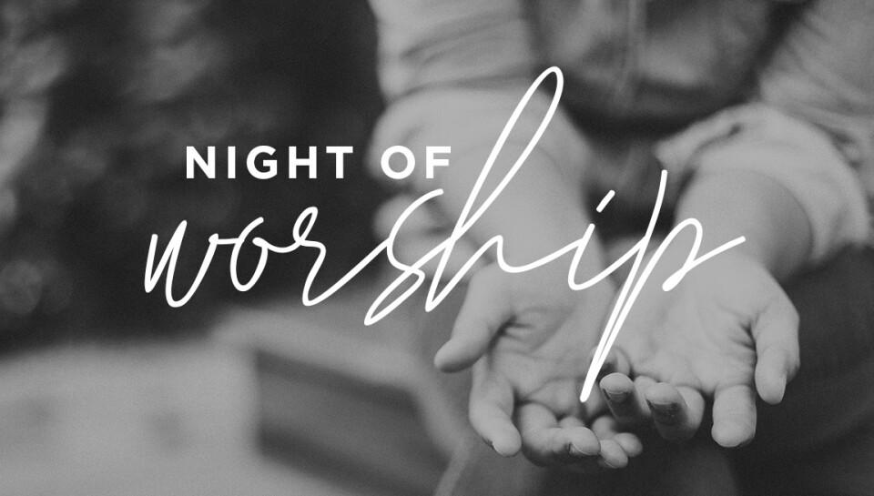 Night of Worship Livestream