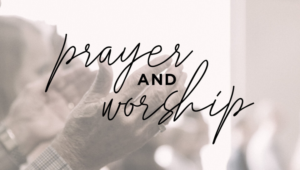 Evening of Prayer + Worship