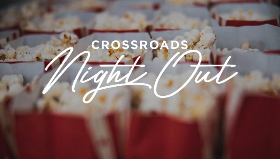 Crossroads Night Out
