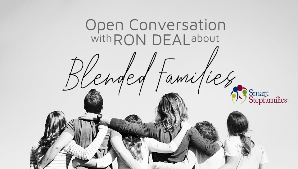 MARRIAGE   Open Conversation with Ron Deal about Blended Families